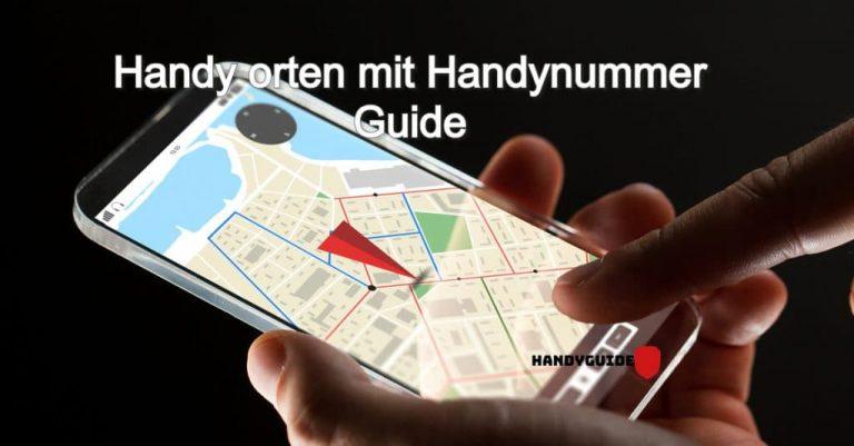 Handy orten mit Handynummer: 2021-Guide