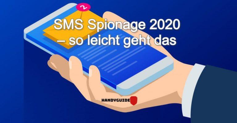 SMS Spionage 2021 – so leicht geht das